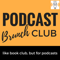 Podcast cover art of Podcast Brunch Club