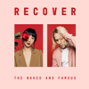 The Naked and Famous - Recover  artwork