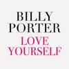 Billy Porter - Love Yourself bild