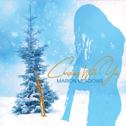 Christmas with You - Marion Meadows - Marion Meadows