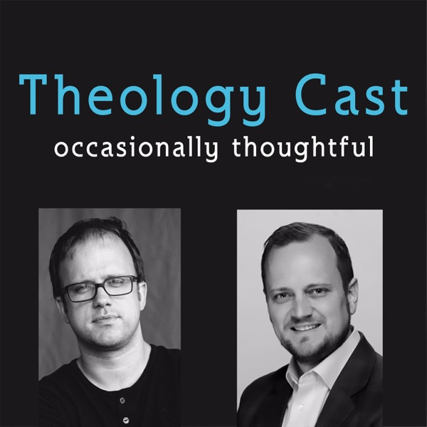 TheologyCast