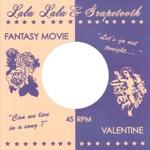 Lala Lala & Grapetooth - Fantasy Movie