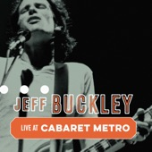 Jeff Buckley - What Will You Say
