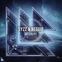 Afterlife - SYZZ-REGGIO