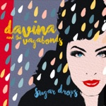 Davina and The Vagabonds - Magic Kisses