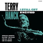 Terry Hanck - I Still Get Excited