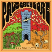 Pale Grey Lore - Eschatology