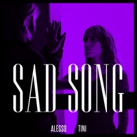 Sad Song - ALESSO - TINI