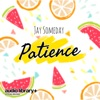 Jay Someday - Patience