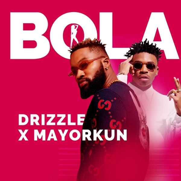 Bola (feat. Mayorkun) - Single