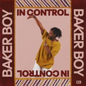 Baker Boy - In Control