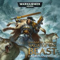 David Annandale - Saga of the Beast: Warhammer 40,000 (Unabridged) artwork