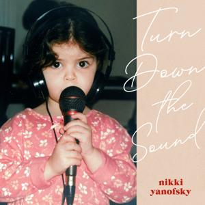 Nikki Yanofsky - Turn Down the Sound