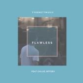 Tyse Nett - Flawless (feat. Callie Jeffery)