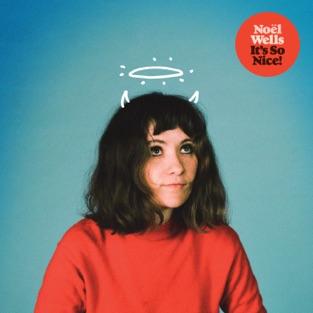 Noël Wells – It's So Nice! [iTunes Plus AAC M4A]