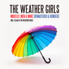 The Weather Girls - Muscles, Men & More (Remastered & Remixed) artwork