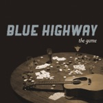 Blue Highway - A Change of Faith In Tennessee