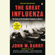 John M. Barry - The Great Influenza: The Epic Story of the Deadliest Plague in History (Unabridged)