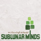 Sublunar Minds - Hard Times
