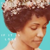 Syreeta Wright - If It Is Love