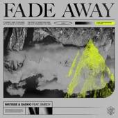 Fade Away artwork