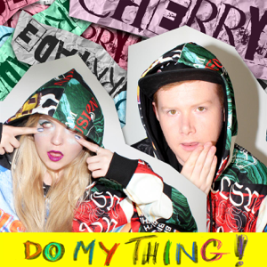 Cherryade - Do My Thing