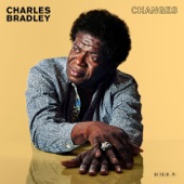 Charles Bradley - Ain't Gonna Give It Up (feat. Menahan Street Band & Saun & Starr)