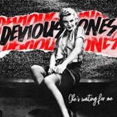 Devious Ones - She's Waiting for Me