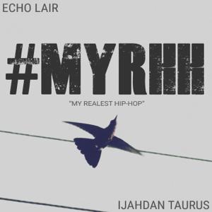 Ijahdan Taurus & Echo Lair - #Myrhh
