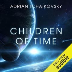 Children of Time (Unabridged)