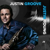 Justin Young - Justin Groove