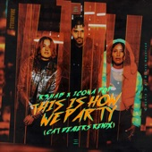 R3HAB and Icona Pop - This Is How We Party (Cat Dealers Remix)