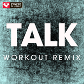 Talk (Extended Workout Remix)