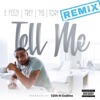 Tell Me feat Trey Songz Tory Lanez Ty Dolla ign Remix Single