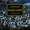 Graham McNeill - False Gods: The Horus Heresy, Book 2 (Unabridged)  artwork