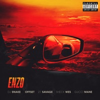 Enzo (Malaa rmx) - DJ SNAKE - SHECK WES - OFFSET - 21 SAVAGE - GUCCI MANE