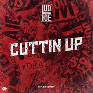 Cuttin Up - Single Mp3 Download
