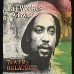 Taj Weekes & Adowa - Vibe Up