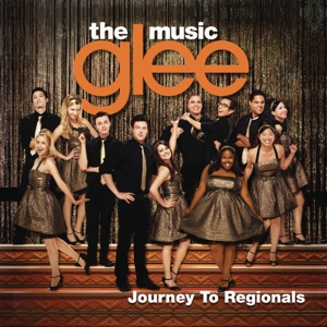 Glee Cast - Don't Stop Believin' (Regionals Version)