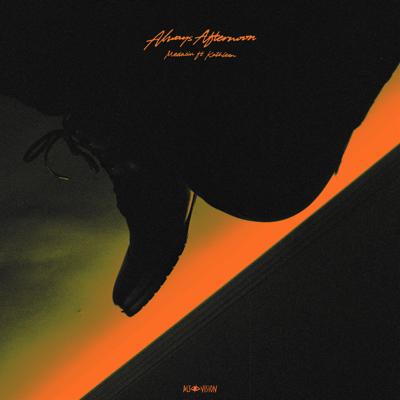 Always Afternoon (feat. Kathleen) - Medasin song