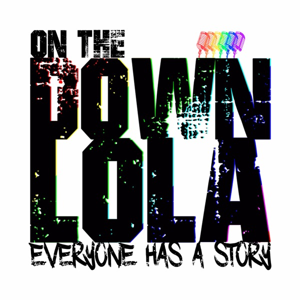 On The Down Lola