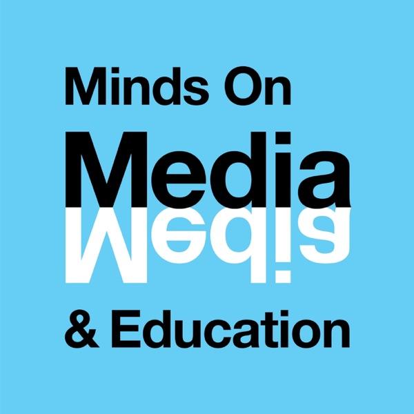 Minds On Media & Education