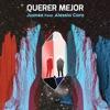 Querer Mejor by Juanes iTunes Track 1
