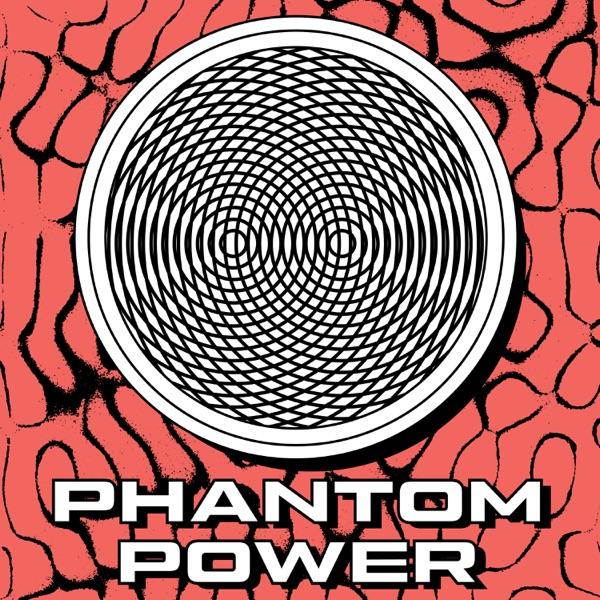 Phantom Power: Sounds about Sound