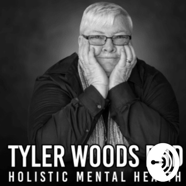 Tyler Woods PhD Holistic Mental Health