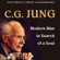 Carl Gustav Jung - Modern Man in Search of a Soul