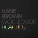 songs like Worldwide Beautiful