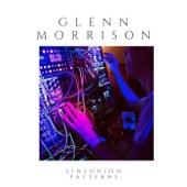 Glenn Morrison - Shifting Sands | I Remember | Resurrection | Blade Running | Syncopated Interlude