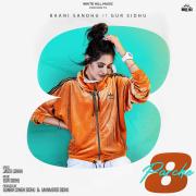 8 Parche (feat. Gur Sidhu) - Baani Sandhu - Baani Sandhu