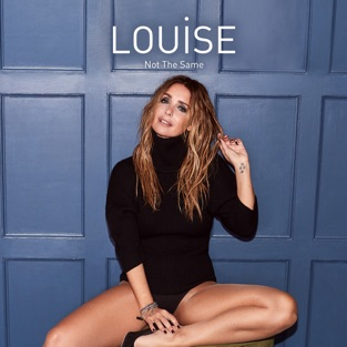Louise - Not the Same - Single